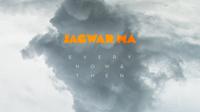 Jagwar ma every now then artwork